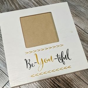 ⭐FREE⭐ with any purchase | Be-you-tiful Frame
